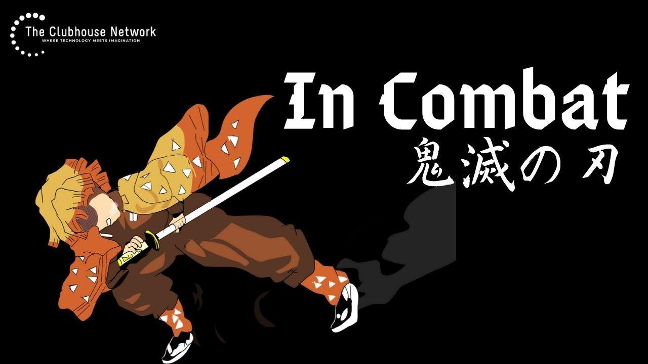 「In Combat」鬼滅の刃